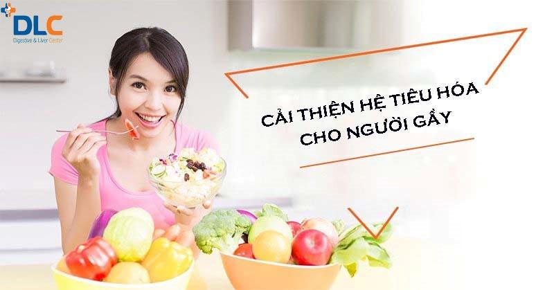 Ăn nhiều chất xơ để cải thiện hệ tiêu hóa cho người gầy